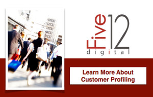 Customer Profiling, Five12 Digital